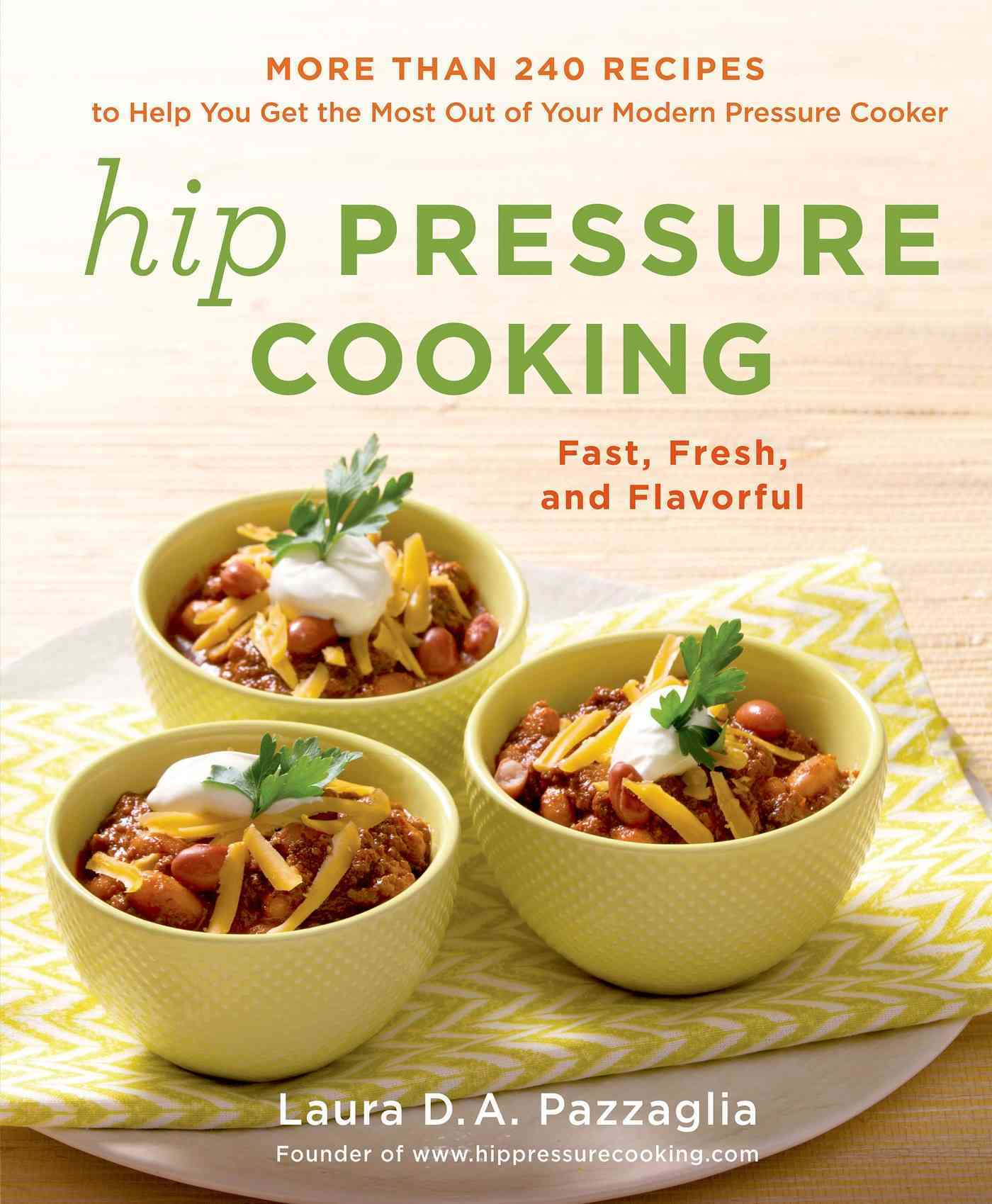 Hip Pressure Cooking By Pazzaglia, Laura D. A.