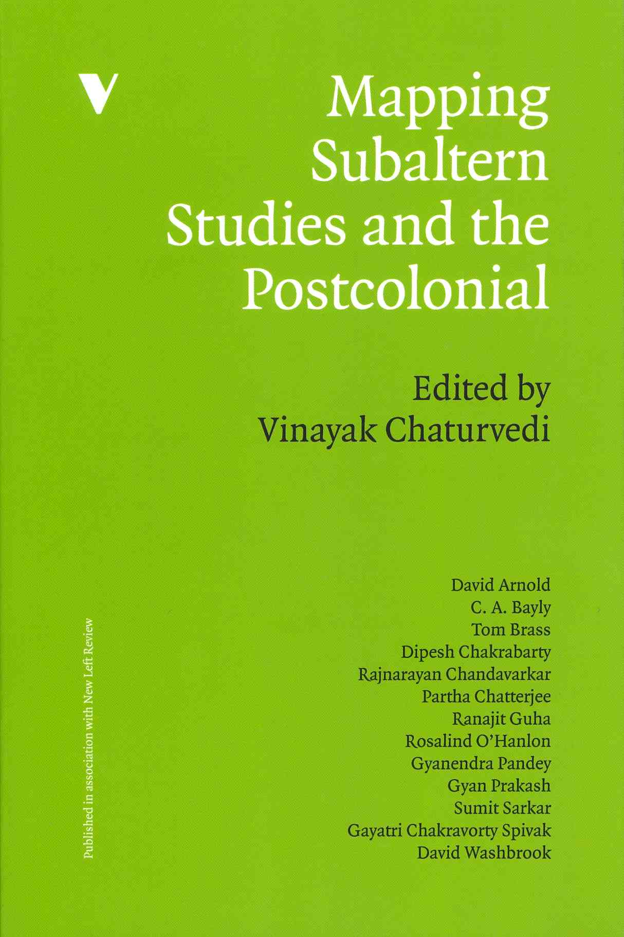 Mapping Subaltern Studies and the Postcolonial By Chaturvedi, Vinayak (EDT)